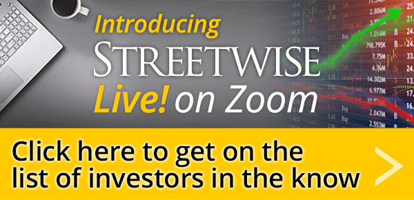 Learn More about Streetwise Reports Live